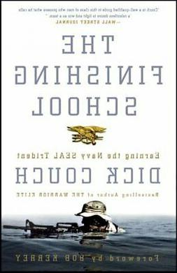 Finishing School : Earning The Navy SEAL Trident, Paperback